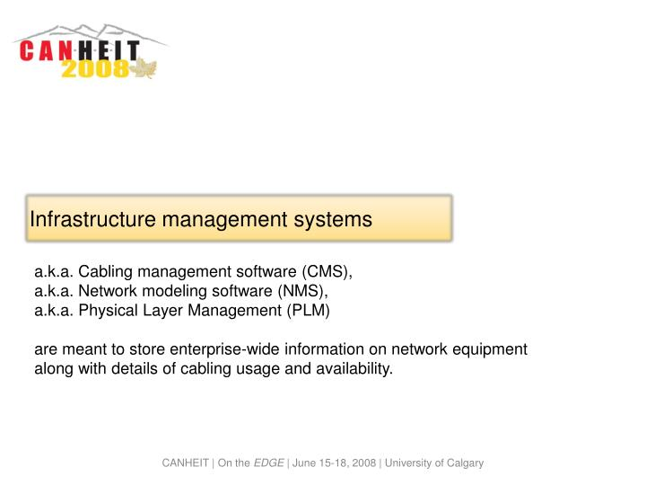 Infrastructure management systems