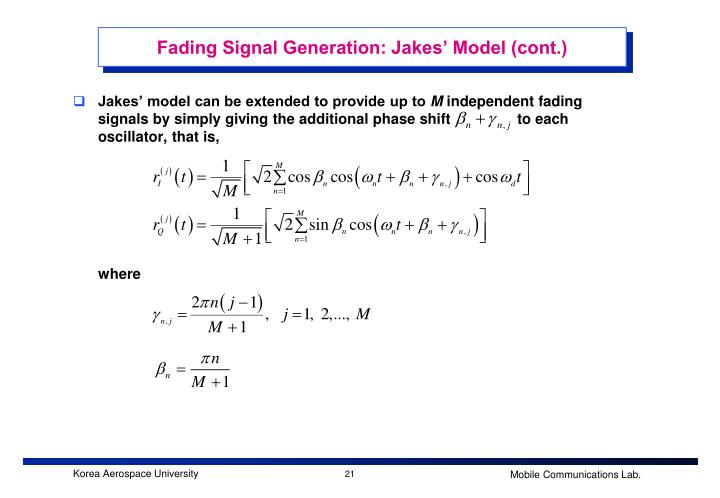Fading Signal Generation: Jakes' Model (cont.)