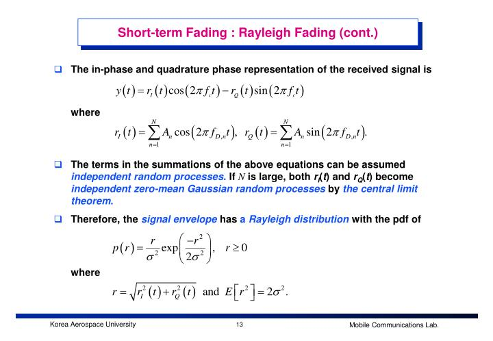Short-term Fading : Rayleigh Fading (cont.)
