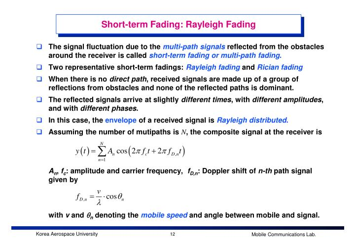 Short-term Fading: Rayleigh Fading