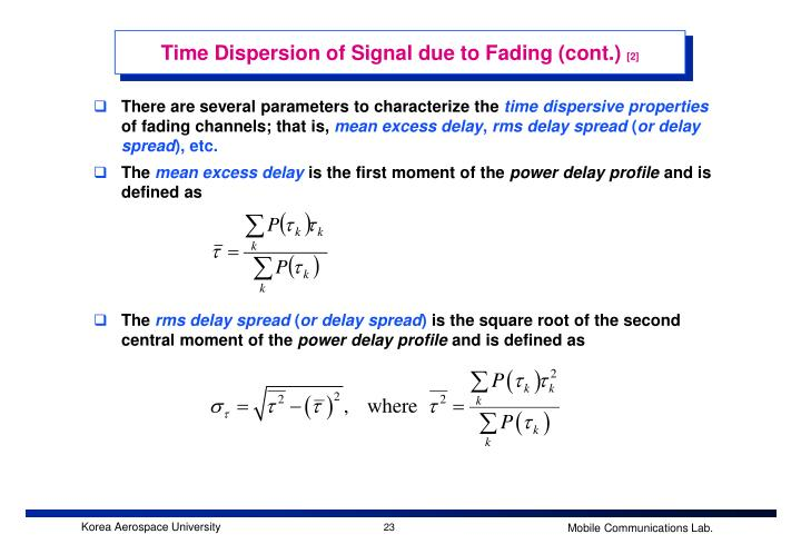Time Dispersion of Signal due to Fading (cont.)