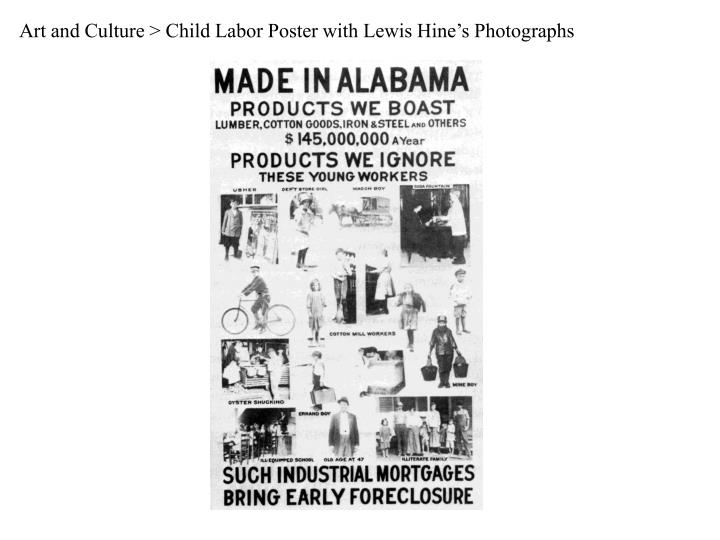 Art and Culture > Child Labor Poster with Lewis Hine's Photographs