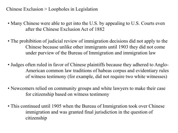 Chinese Exclusion > Loopholes in Legislation