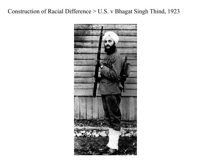 Construction of Racial Difference > U.S. v Bhagat Singh Thind, 1923