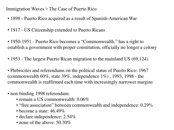 Immigration Waves > The Case of Puerto Rico