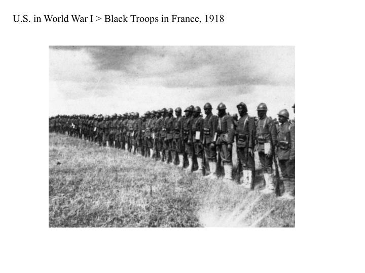 U.S. in World War I > Black Troops in France, 1918