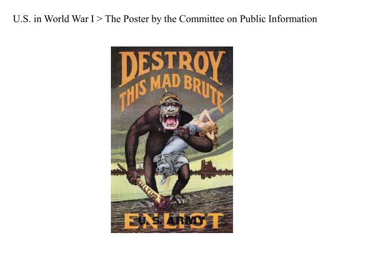 U.S. in World War I > The Poster by the Committee on Public Information