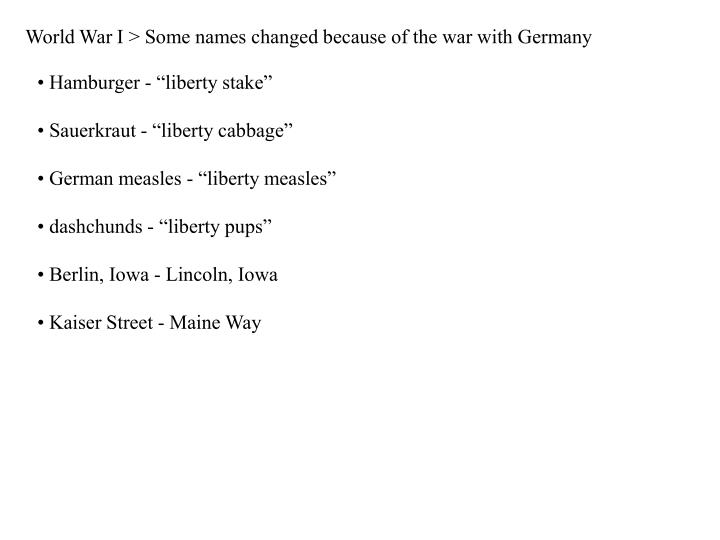 World War I > Some names changed because of the war with Germany