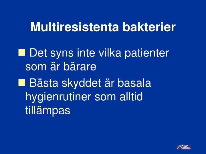 Multiresistenta bakterier