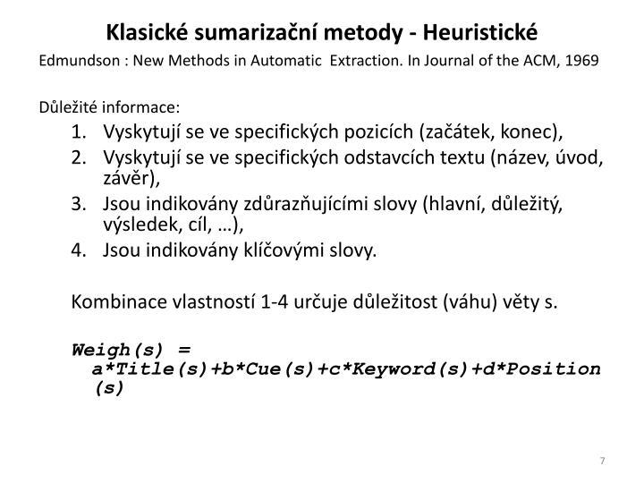 Klasické sumarizační metody - Heuristické