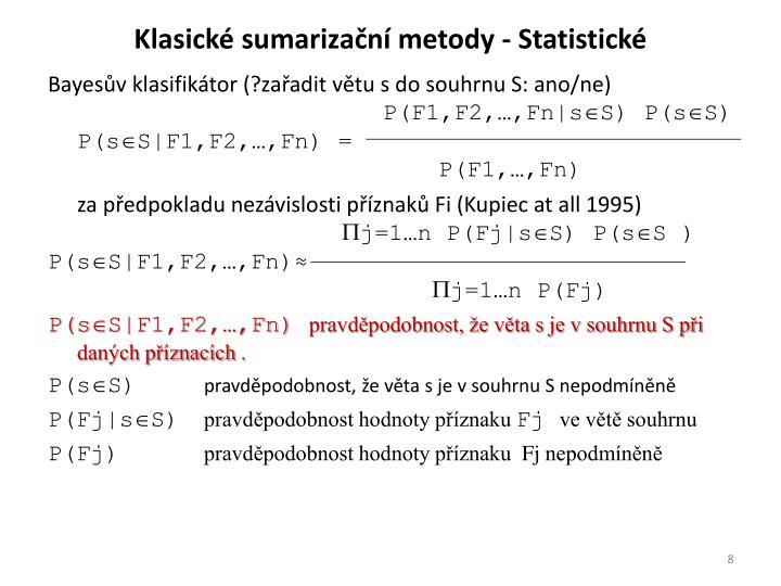 Klasické sumarizační metody - Statistické