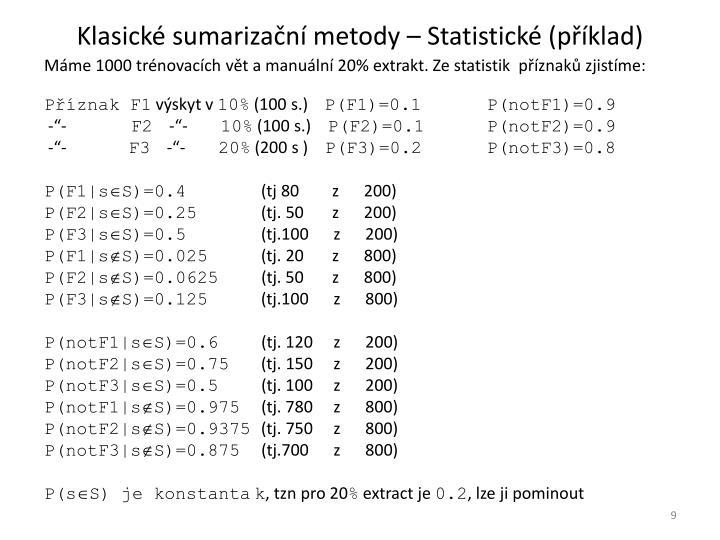 Klasické sumarizační metody – Statistické (příklad)