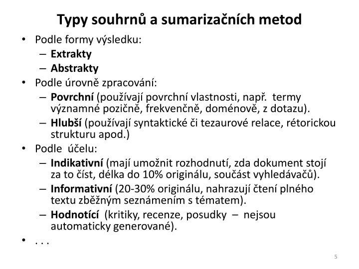 Typy souhrnů a sumarizačních metod