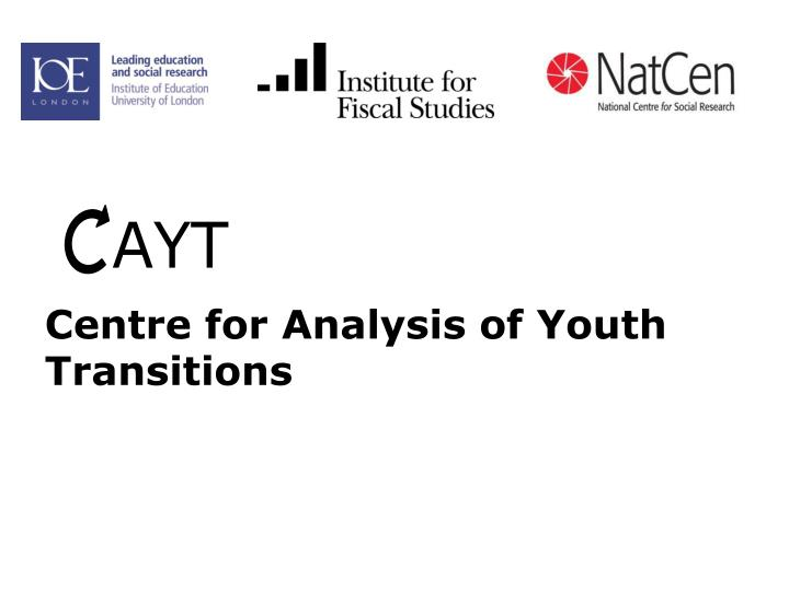 Centre for analysis of youth transitions