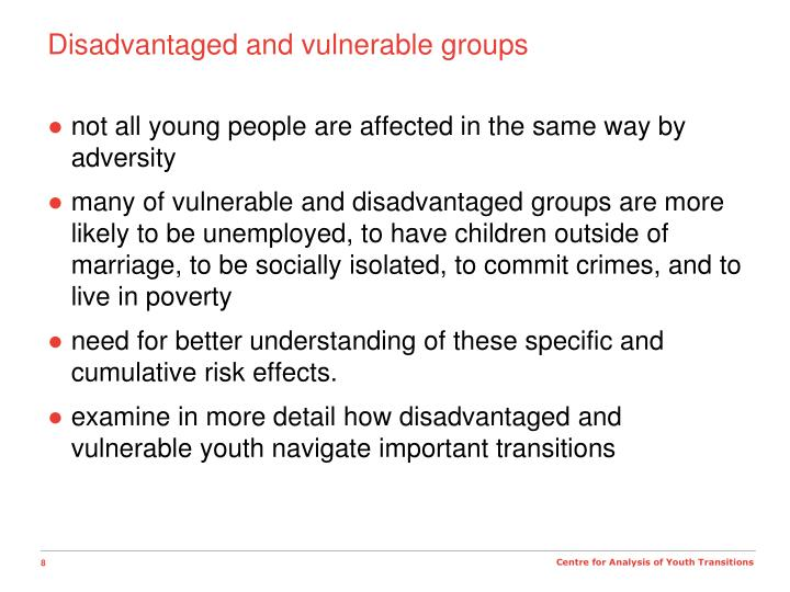 Disadvantaged and vulnerable groups