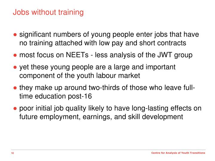 Jobs without training