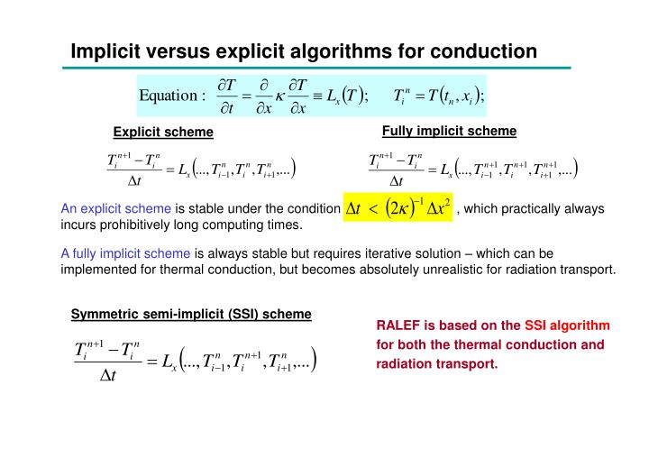Implicit versus explicit algorithms for conduction