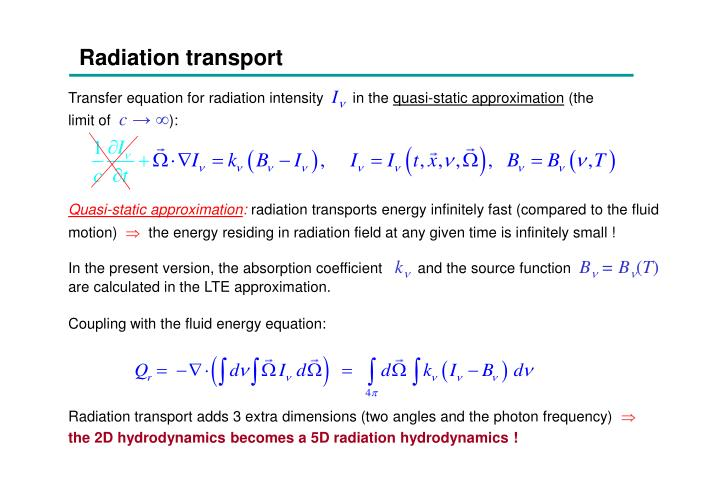 Radiation transport