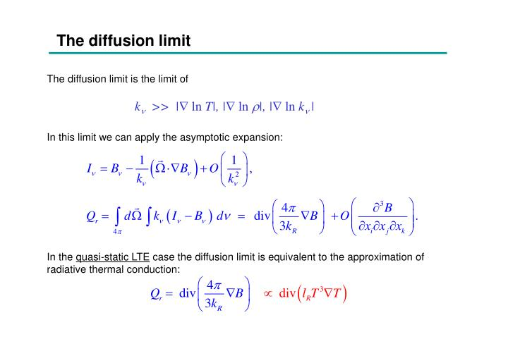 The diffusion limit