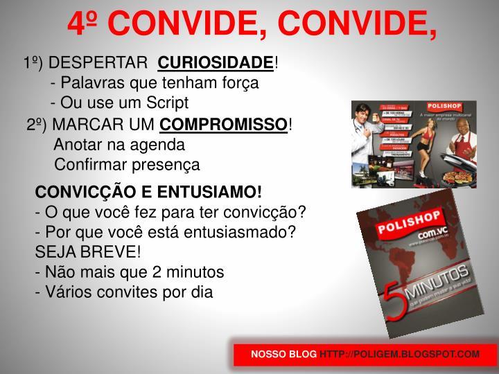 4º CONVIDE, CONVIDE,
