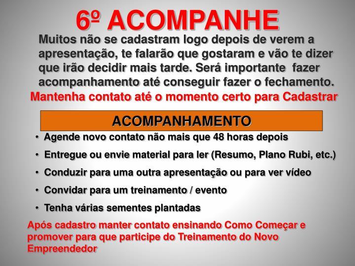 6º ACOMPANHE
