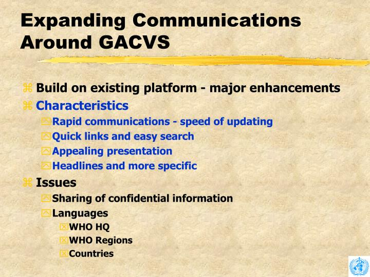 Expanding Communications Around GACVS