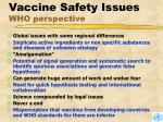 vaccine safety issues who perspective