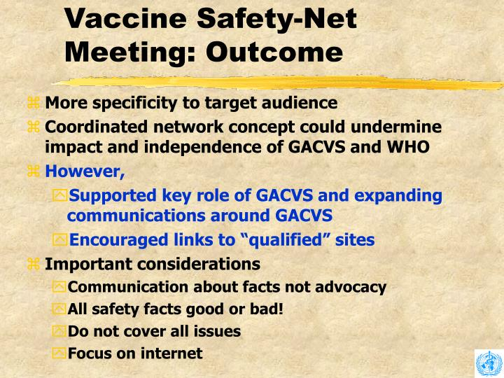 Vaccine Safety-Net Meeting: Outcome