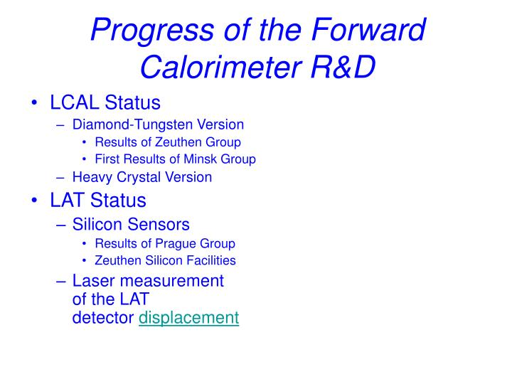 Progress of the forward calorimeter r d1