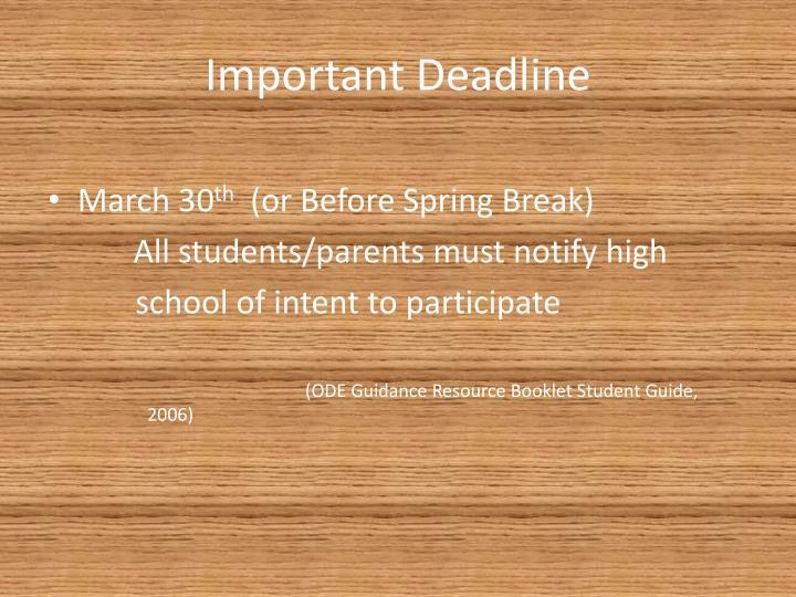 Important Deadline