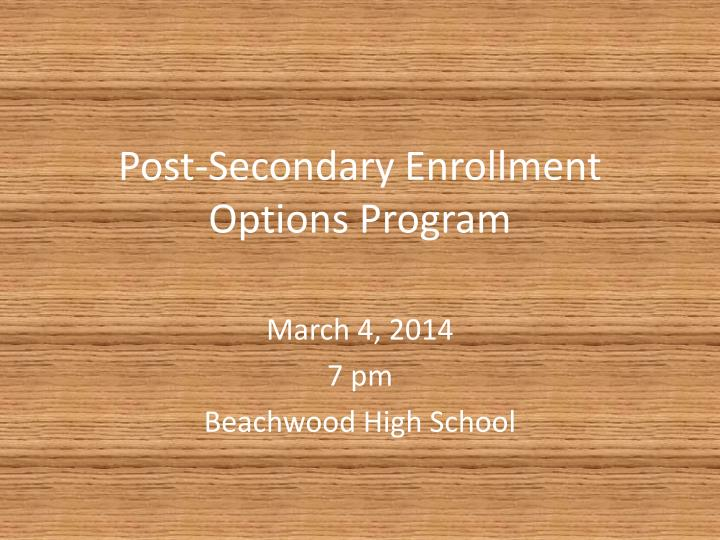 Post secondary enrollment options program