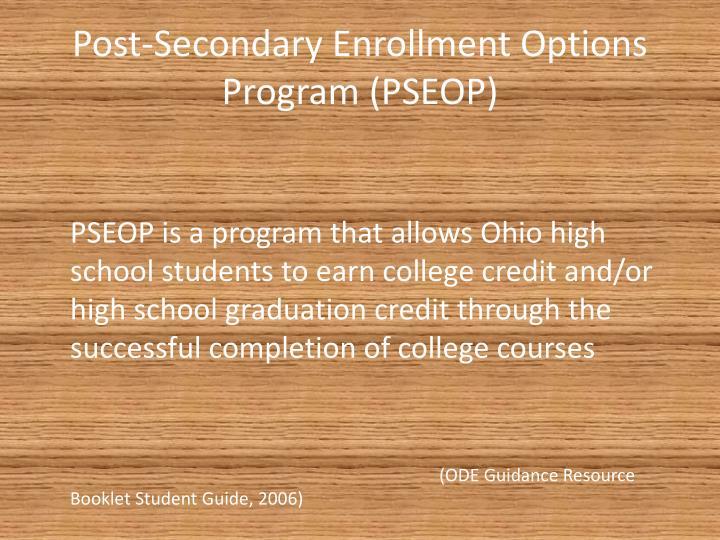 Post-Secondary Enrollment Options Program (PSEOP)