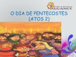 o dia de pentecostes atos 2