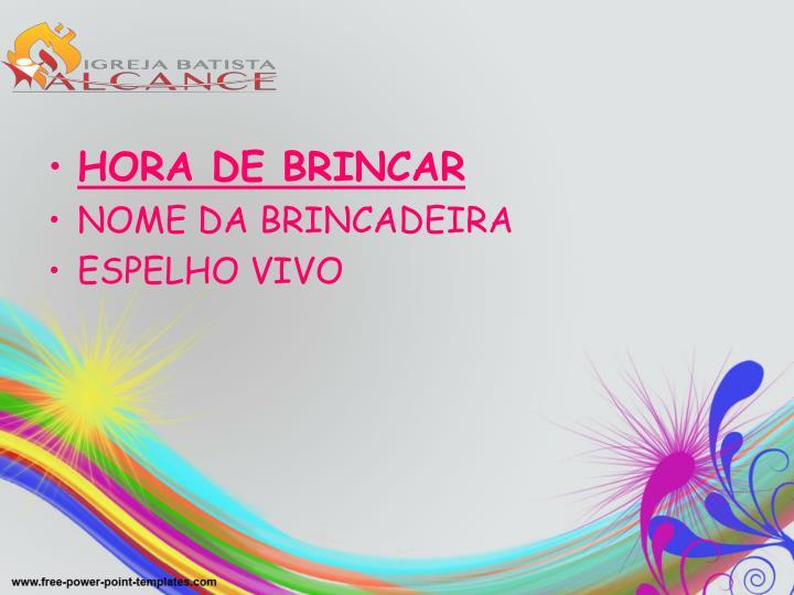 HORA DE BRINCAR
