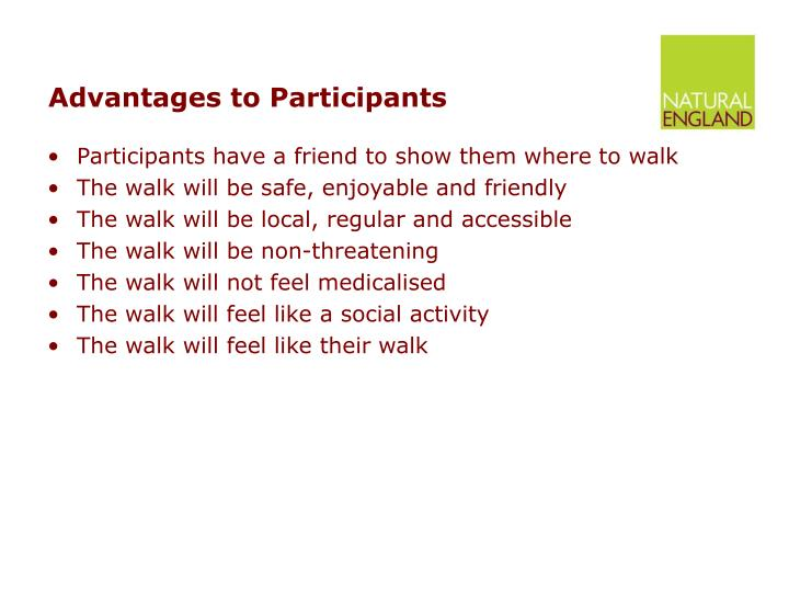 Advantages to Participants