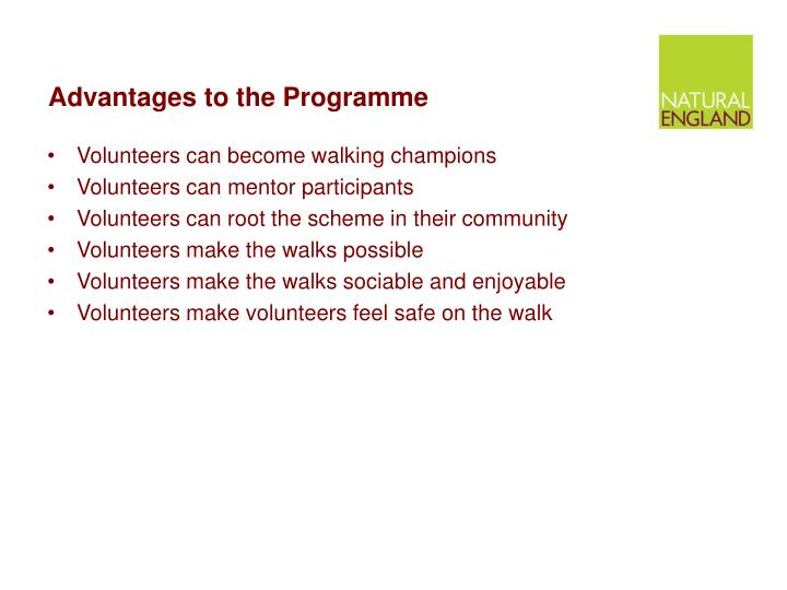 Advantages to the programme