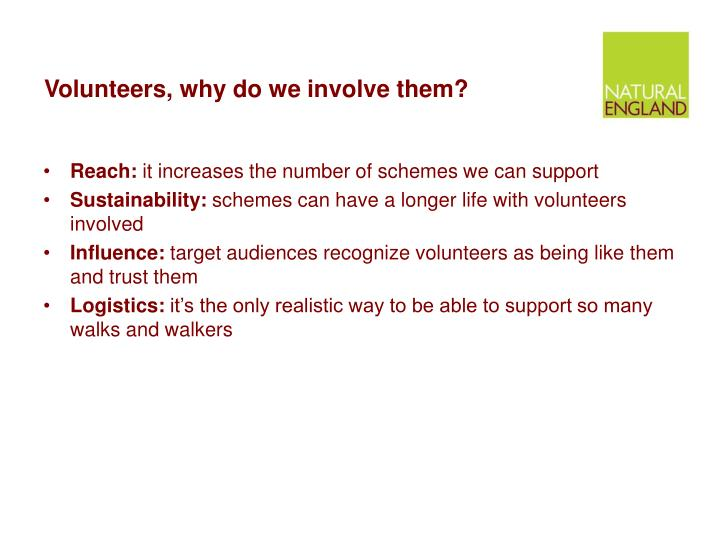 Volunteers why do we involve them
