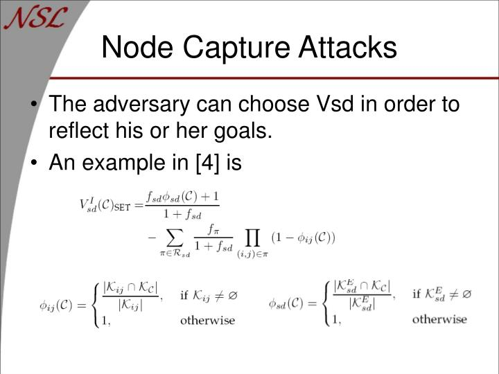 Node Capture Attacks