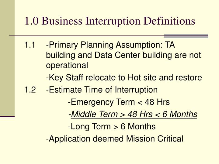 1.0 Business Interruption Definitions