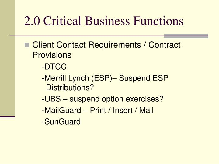 2.0 Critical Business Functions