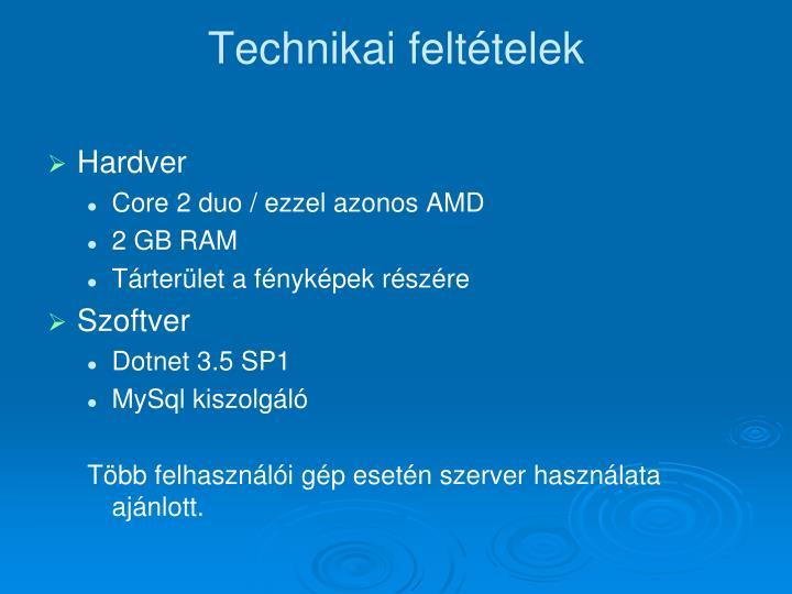 Technikai feltételek