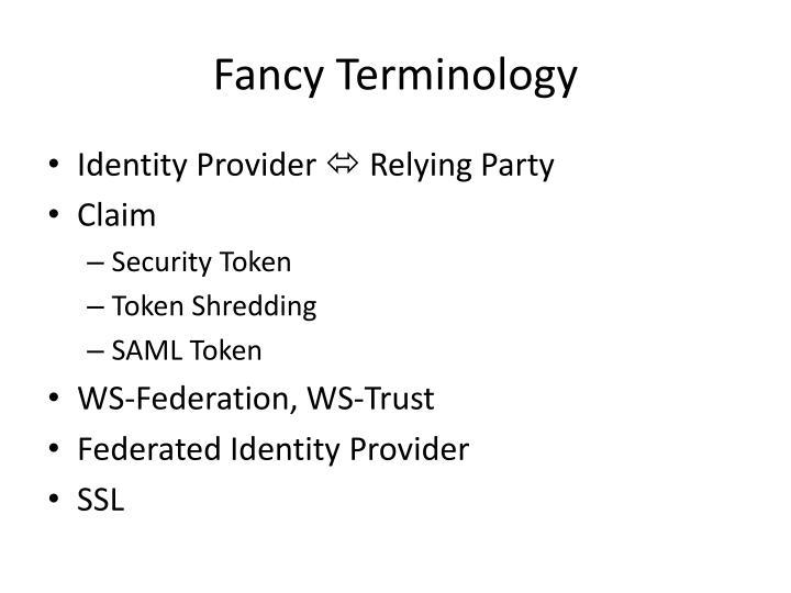 Fancy Terminology