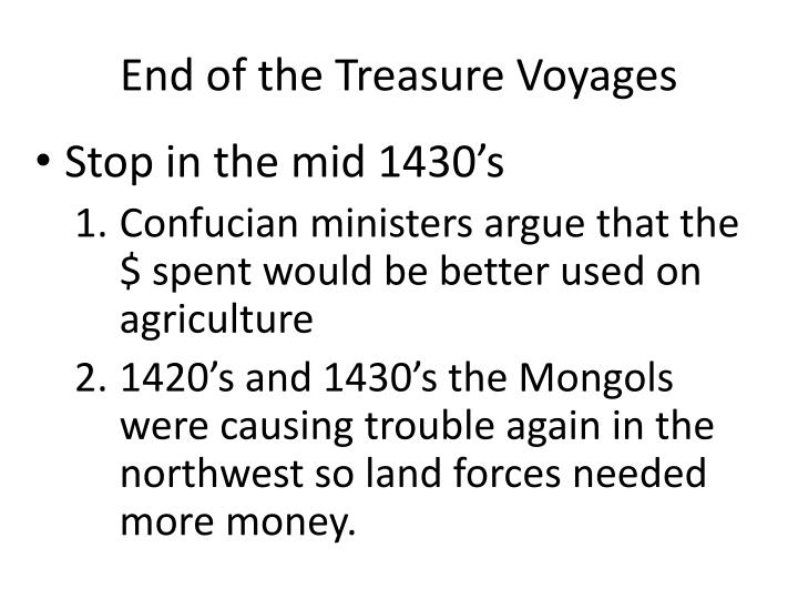 End of the Treasure Voyages
