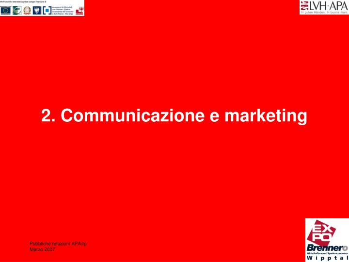 2. Communicazione e marketing