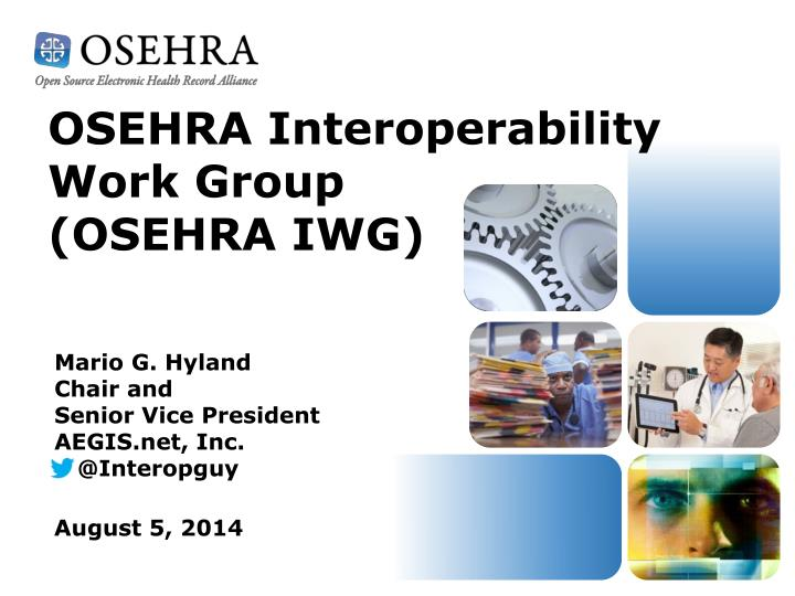 OSEHRA Interoperability