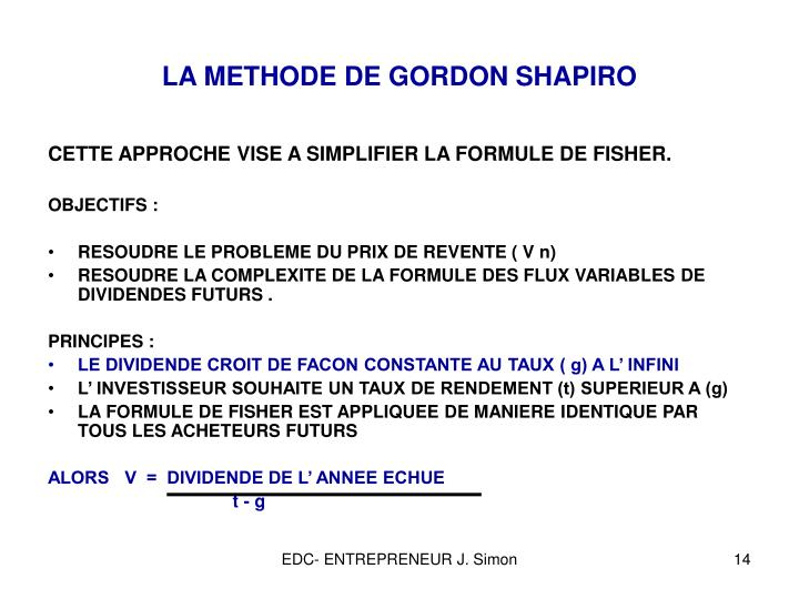 LA METHODE DE GORDON SHAPIRO