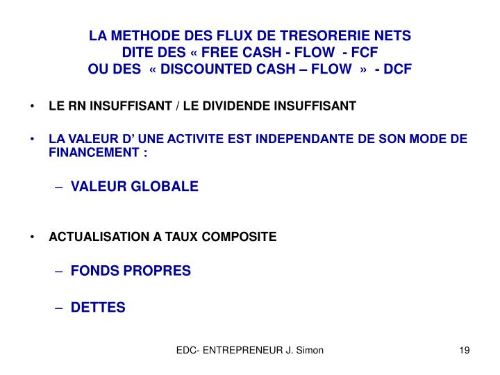 LA METHODE DES FLUX DE TRESORERIE NETS