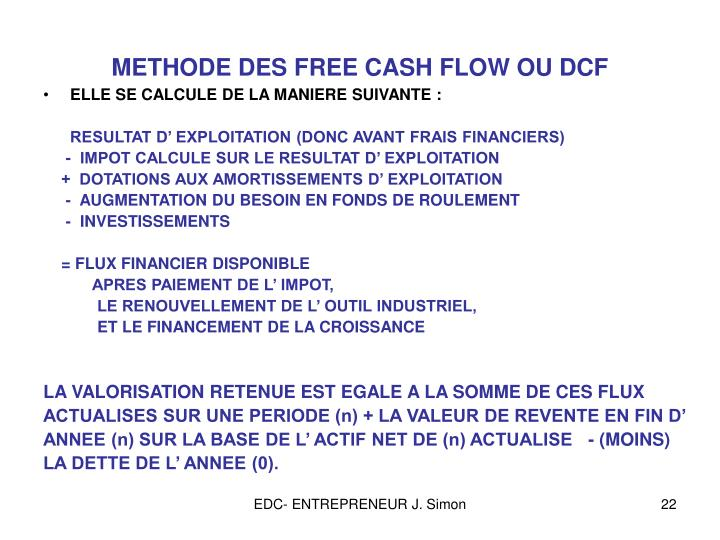 METHODE DES FREE CASH FLOW OU DCF