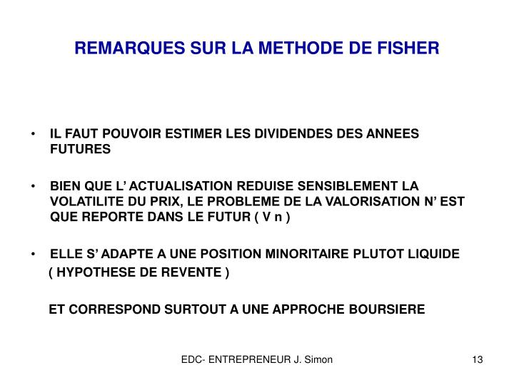 REMARQUES SUR LA METHODE DE FISHER