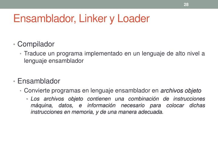Ensamblador, Linker y Loader